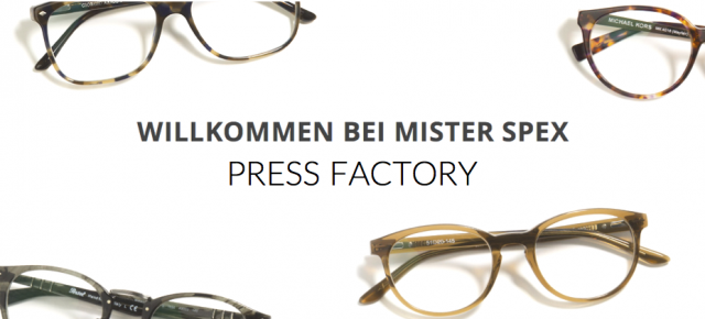 Press Factory gewinnt Mister Spex als Kunden!Press Factory wins Mister Spex as client!